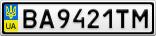 Номерной знак - BA9421TM
